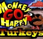 Monkey Go Happy Turkeys